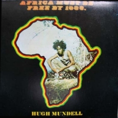 "Le superbe album d'Hugh Mundell, ""Africa must be free by 1983""."